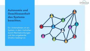 Autonomie und Geschlossenheit des Systems beachten.