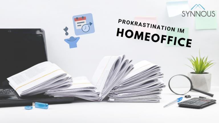 Prokrastination im Homeoffice